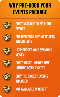 Pre-book your events package, it's cheaper than buying tickets individually