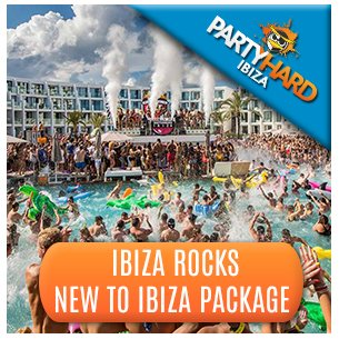 Ibiza Rocks New to Ibiza Package