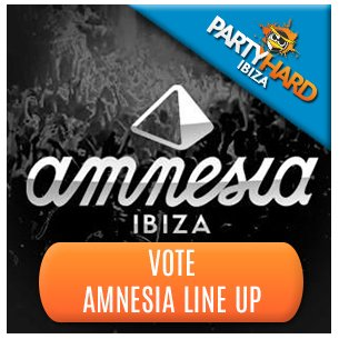 Vote Amnesia Line-Up Ibiza