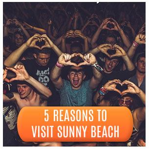 Partying at Nightclub and 5 Reasons to Visit Sunny Beach