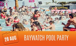 28th August: Baywatch Pool Party