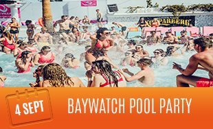 4th September: Baywatch Pool Party