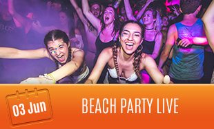 3rd June: Beach Party Live Event
