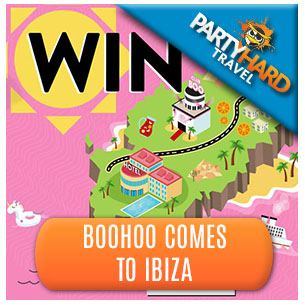 Win the Comp - BooHoo to give away an Ibiza Holiday