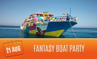 21st August: Fantasy Boat Party