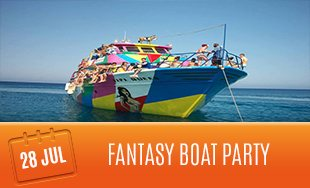 28th July: Fantasy Boat Party