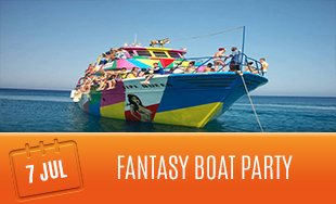7th July: Fantasy Boat Party