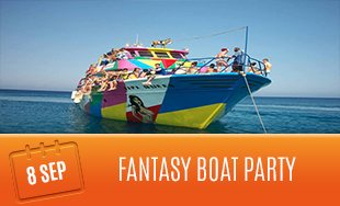 8th September: Fantasy Boat Party
