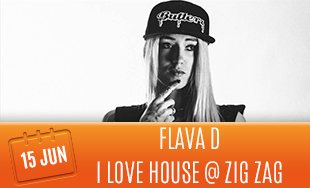 15th June: Flava D I Love House At Zig Zag