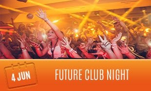 4th June: Future Club Night