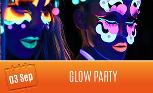 3rd September: Glow Party