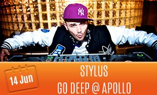 14th June: Stylus at Go Deep at Apollo
