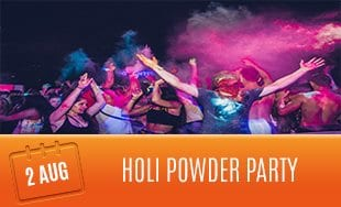 2nd August: Holi Powder Party