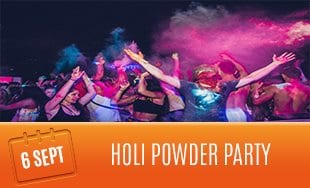 6th September: Holi Powder Party