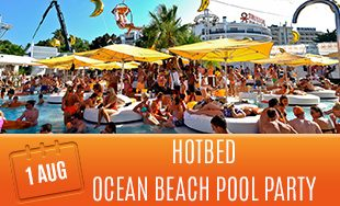1st August: Hotbed Ocean beach pool party