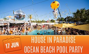 17th June: House in paradise ocean beach pool party