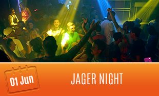 1st June: Jager Night