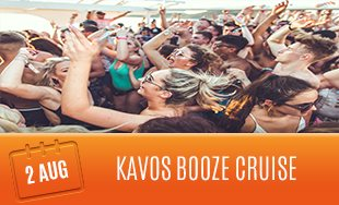 2nd August: Kavos Booze Cruise