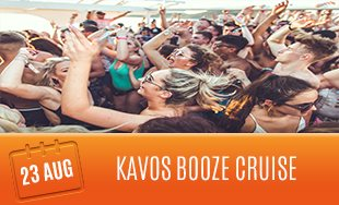 23rd August: Kavos Booze Cruise