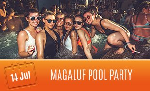 14th July: Magaluf Pool Party