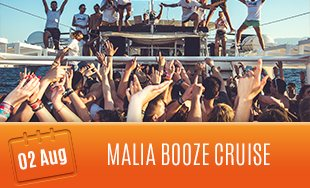 2nd August: Malia Booze Cruise