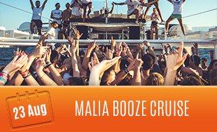 23rd August: Malia Booze Cruise