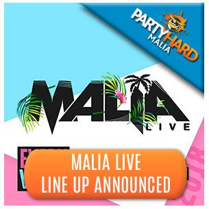 Malia Live Banner - Artist Line-up Announced