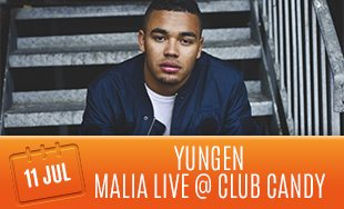 11th July: Yungen Malia Live