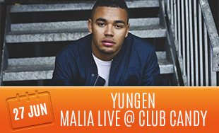 27th June: Yungen Malia Live