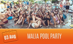 3rd August: Malia Pool Party