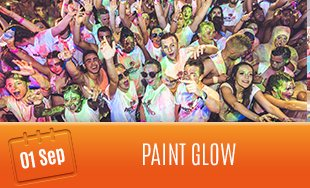 1st September: Paint Glow Party