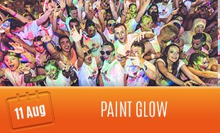 11th August: Paint Glow Party