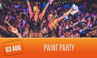 3rd August: Paint Party