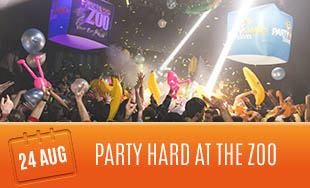 24th August: Party Hard At The Zoo