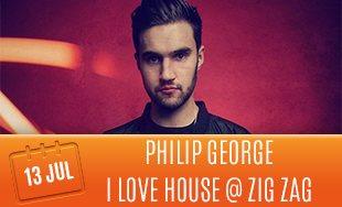 13th July: Philip George I Love House At Zig Zag