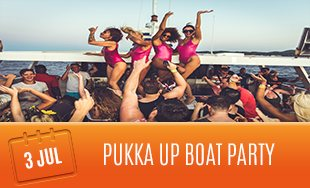 3rd July: Pukka Up Boat Party