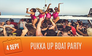 4th September: Pukka Up Boat Party