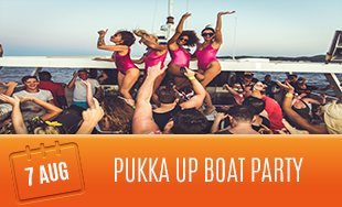 7th August: Pukka Up Boat Party