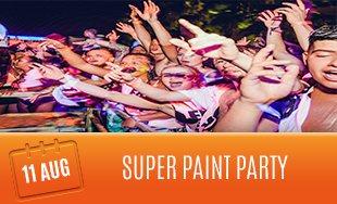 11th August: Super Paint Party
