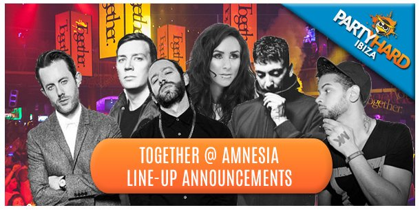 Together at Amnesia Line-Up Announcements