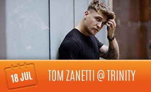 18th July: Tom Zanetti Club Trinity