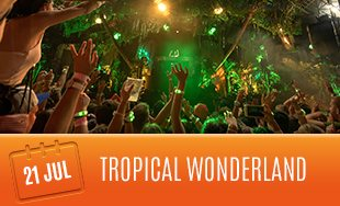 21st July: Tropical Wonderland