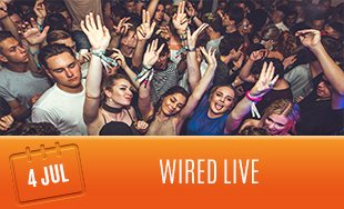 4th July: Wired Live