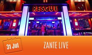 31st July: Zante Live