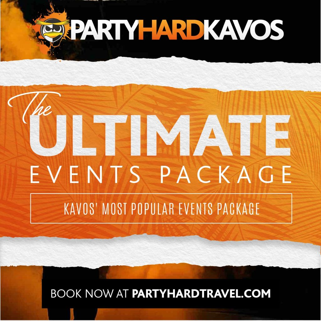 Kavos Ultimate Events Package