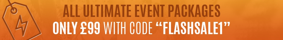 Flash sale banner: All ultimate events packages for £99