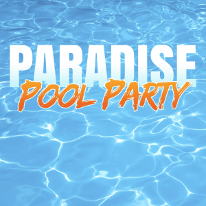 Paradise Pool Party Zante