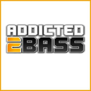 Addicted 2 Bass