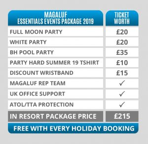 magaluf essential events package valued at £100 - included in every magaluf 2019 holiday