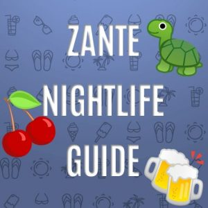 Zante Nightlife and Strip Guide